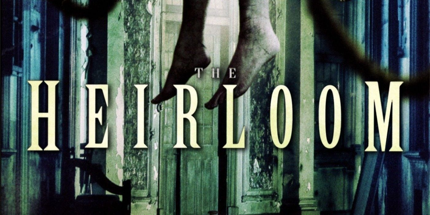The Heirloom (2005) [Film Review]: Don't Keep Dead Fetuses in…