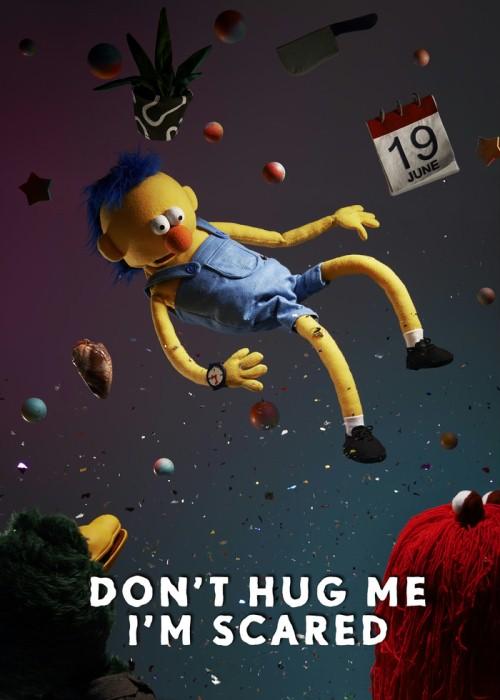Don't Hug Me I'm SCared Poster