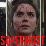 Superhost (2021) Film Review - Host-Mortem (Shudder)